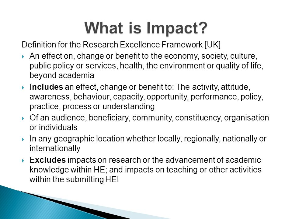 What is Impact Definition for the Research Excellence Framework [UK]